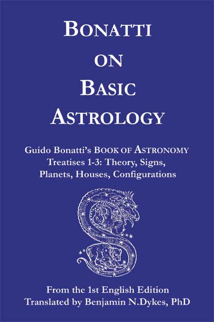 astrology, traditional astrology, medieval astrology, basic astrology, Guido Bonatti, Bonatti on Basic Astrology