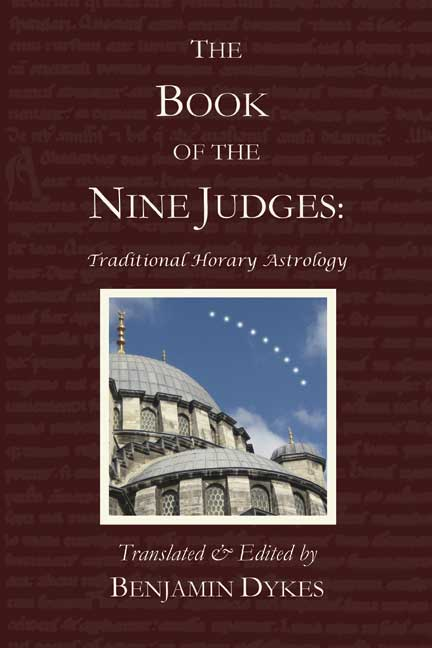 astrology, traditional astrology, medieval astrology, horary astrology, Book of the Nine Judges