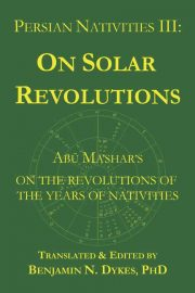 astrology, traditional astrology, medieval astrology, prediction, solar revolutions, solar returns, profections, transits, firdaria, Abu Ma'shar